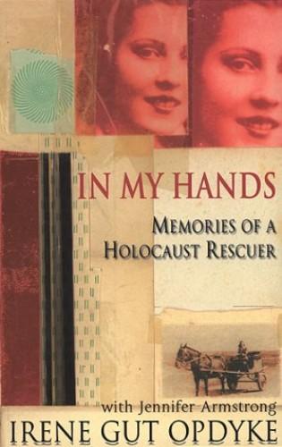 In My Hands By Irene Gut Opdyke