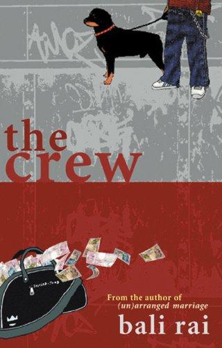 The Crew By Bali Rai