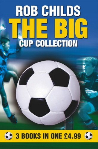 BIG CUP COLLECTION OMNIBUS By Rob Childs
