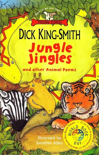 Jungle Jingles and Other Animal Poems By Dick King-Smith