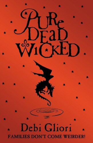 Pure Dead Wicked By Debi Gliori