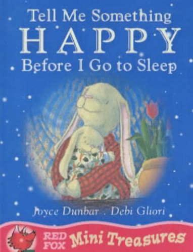 Tell Me Something Happy Before I Go To Sleep By Debi Gliori