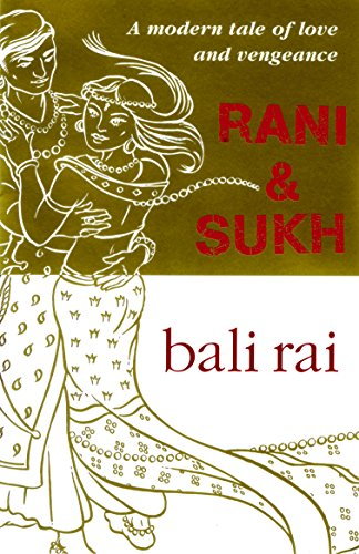 Rani And Sukh By Bali Rai
