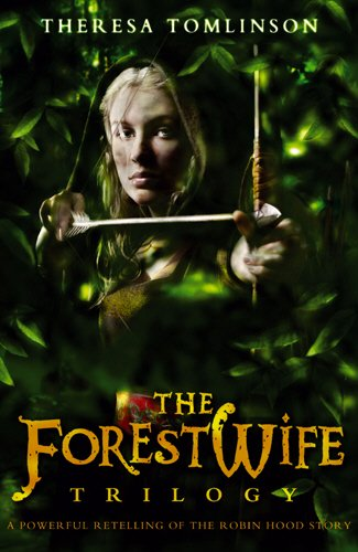 The Forestwife Trilogy By Theresa Tomlinson
