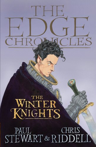 The Edge Chronicles 2: The Winter Knights: Second Book of Quint by Paul Stewart