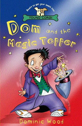 Dom And The Magic Topper By Dominic Wood