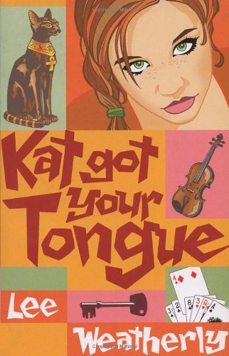 Kat Got Your Tongue By Lee Weatherly