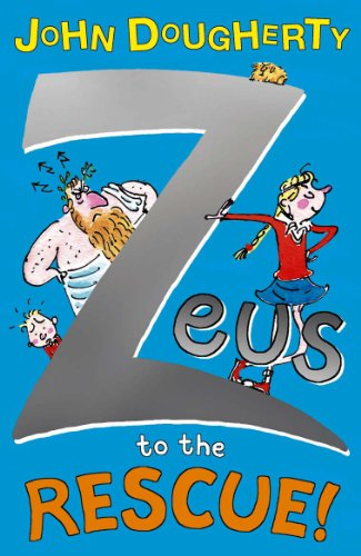 Zeus to the Rescue! By John Dougherty