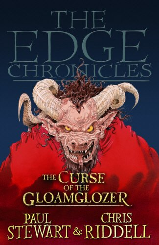 Edge Chronicles 1: The Curse of the Gloamglozer By Chris Riddell