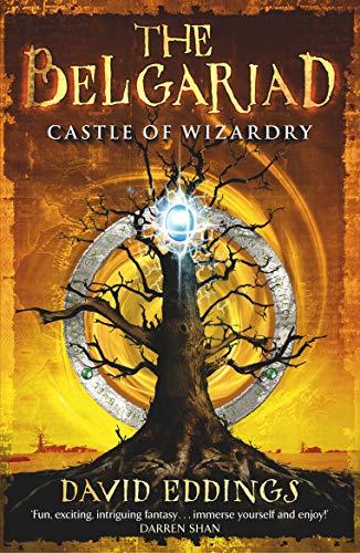 Belgariad 4: Castle of Wizardry By David Eddings