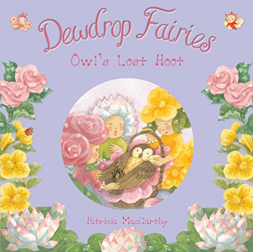 Dewdrop Fairies By Illustrated by Patricia MacCarthy