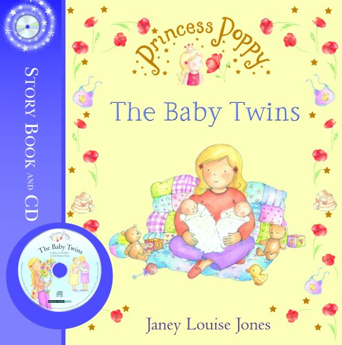 Princess Poppy: The Baby Twins by Janey Louise Jones
