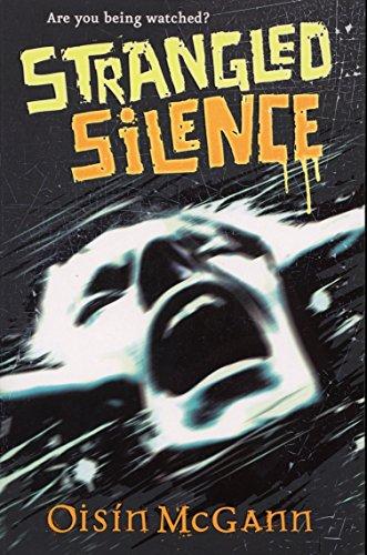 Strangled Silence By Oisin McGann