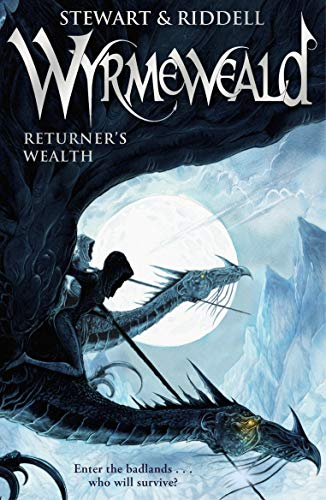 Wyrmeweald: Returner's Wealth by Paul Stewart