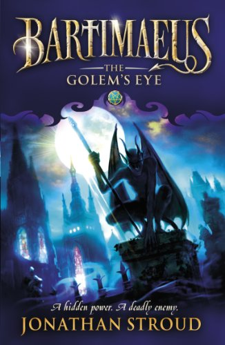 The Golem's Eye (The Bartimaeus Sequence) By Jonathan Stroud