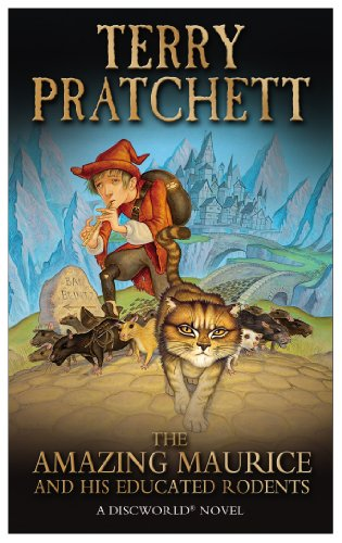 The Amazing Maurice and his Educated Rodents von Terry Pratchett