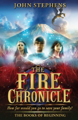 The Fire Chronicle: The Books of Beginning 2 By John Stephens