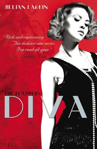 The Flappers: Diva By Jillian Larkin
