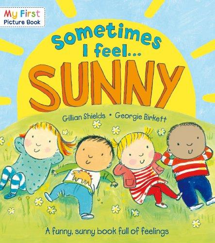 Sometimes I Feel Sunny by Gillian Shields