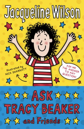 Ask Tracy Beaker and Friends by Jacqueline Wilson