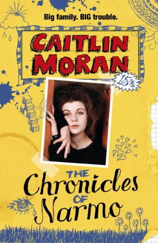 The Chronicles of Narmo by Caitlin Moran