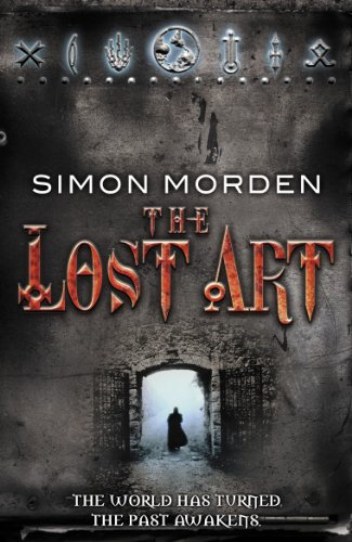 The Lost Art By Simon Morden