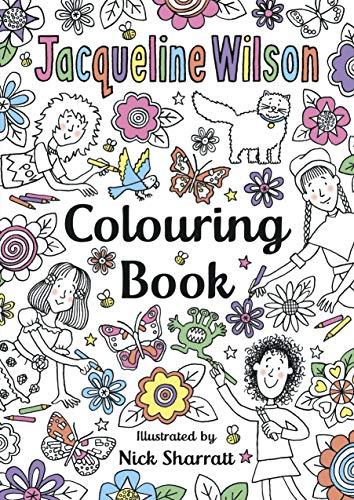 The Jacqueline Wilson Colouring Book By Nick Sharratt