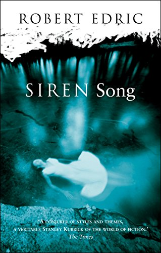 Siren Song By Robert Edric