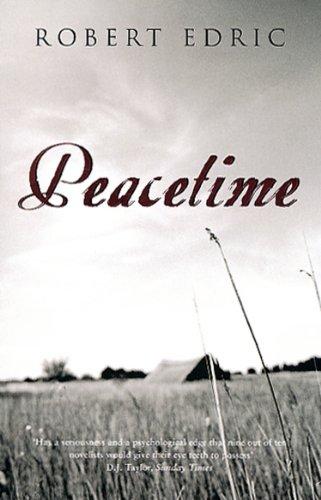 Peacetime By Robert Edric