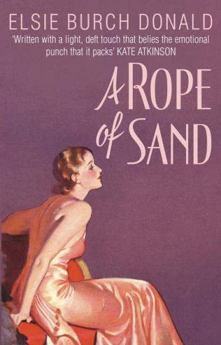 A Rope Of Sand By Elsie Burch Donald