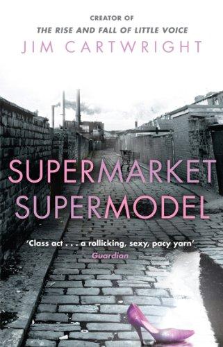Supermarket Supermodel By Jim Cartwright