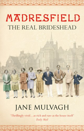 Madresfield: One House, One Family, One Thousand Years by Jane Mulvagh