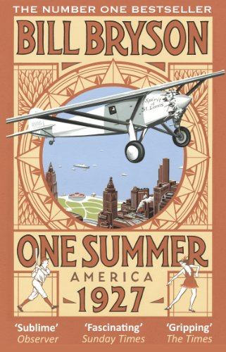 One Summer: America 1927 (Bryson) by Bill Bryson
