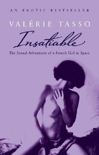 Insatiable By Valerie Tasso