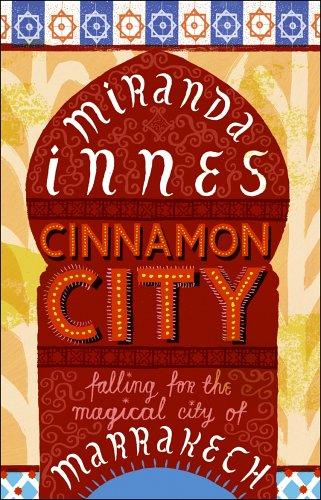 Cinnamon City by Miranda Innes