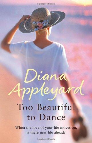 Too Beautiful To Dance By Diana Appleyard