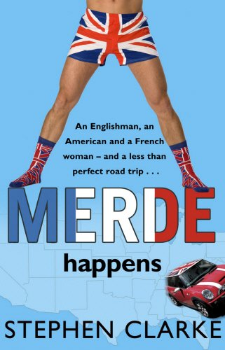 Merde Happens By Stephen Clarke