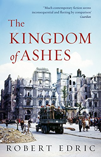 The Kingdom of Ashes By Robert Edric