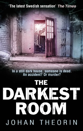 The Darkest Room: Oland Quartet Series 2 by Johan Theorin