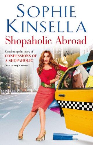 Shopaholic Abroad: (Shopaholic Book 2) by Sophie Kinsella
