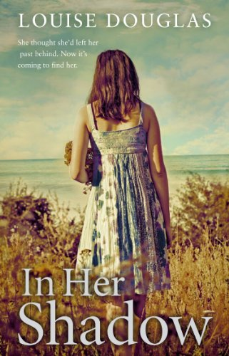In Her Shadow by Louise Douglas