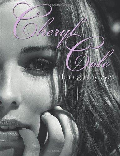 Through My Eyes By Cheryl Cole (Singer)