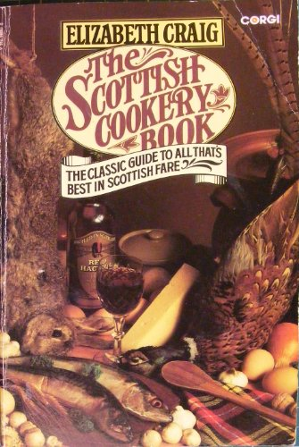 Scottish Cookery Book By Elizabeth Craig
