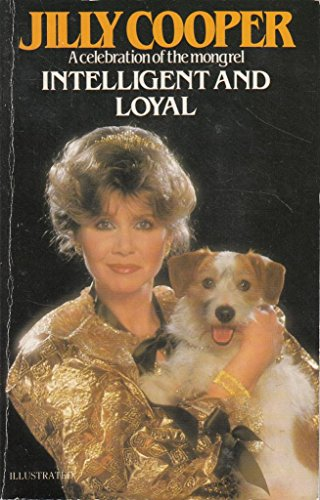 Intelligent and Loyal By Jilly Cooper