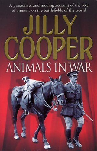 Animals In War By Jilly Cooper