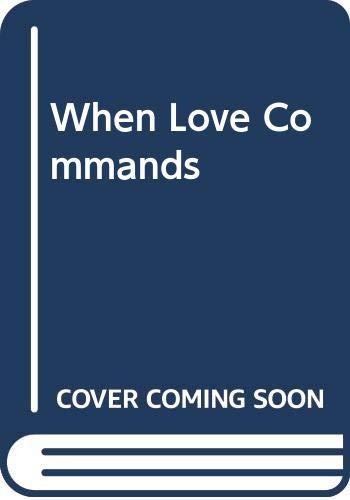 When Love Commands By Jennifer Wilde
