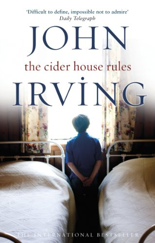 Cider House Rules - The Novel by John Irving