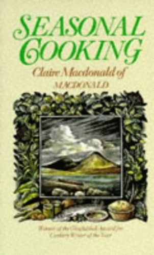 Seasonal Cooking By Baroness Claire Macdonald