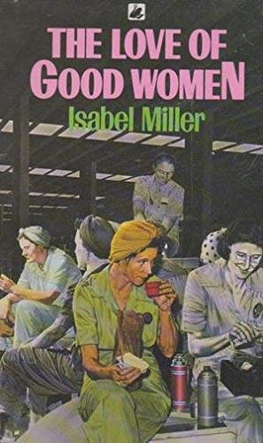 The Love of Good Women By Isabel Miller
