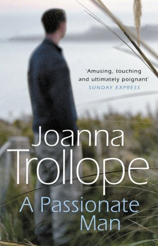 A Passionate Man By Joanna Trollope